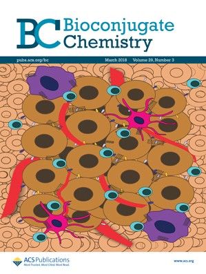Bioconjugate Chemistry: Volume 29, Issue 3