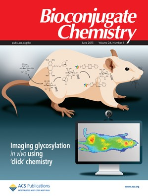 Bioconjugate Chemistry: Volume 24, Issue 6
