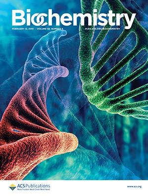 Biochemistry: Volume 58, Issue 6