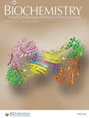 Biochemistry: Volume 55, Issue 6