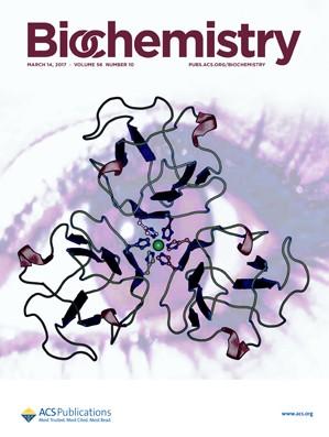 Biochemistry: Volume 56, Issue 10