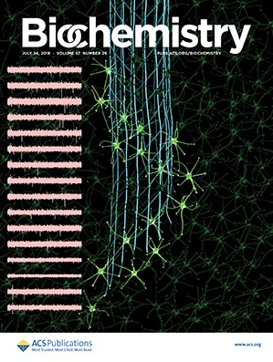 Biochemistry: Volume 57, Issue 29