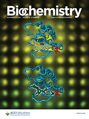 Biochemistry: Volume 57, Issue 45