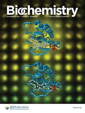 Biochemistry: Volume 57, Issue 47
