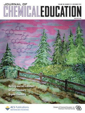 Journal of Chemical Education: Volume 88, Issue 12