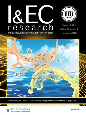 Industrial & Engineering Chemistry Research: Volume 58, Issue 5
