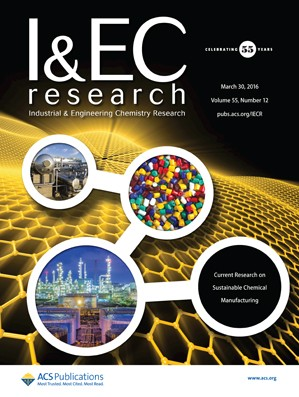 Industrial and Engineering Chemistry Research: Volume 55, Issue 12
