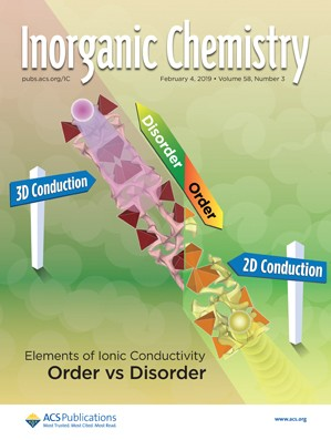 Inorganic Chemistry: Volume 58, Issue 3