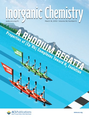 Inorganic Chemistry: Volume 58, Issue 6