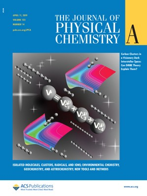 Journal of Physical Chemistry A: Volume 123, Issue 14