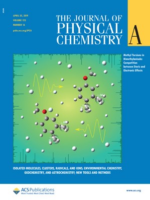 Journal of Physical Chemistry A: Volume 123, Issue 16