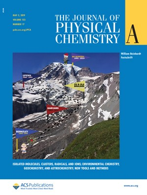 Journal of Physical Chemistry A: Volume 123, Issue 17