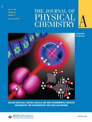 Journal of Physical Chemistry A: Volume 123, Issue 19