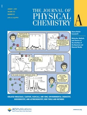 Journal of Physical Chemistry A: Volume 123, Issue 30