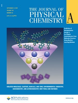 Journal of Physical Chemistry A: Volume 123, Issue 36