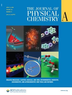 Journal of Physical Chemistry A: Volume 124, Issue 15