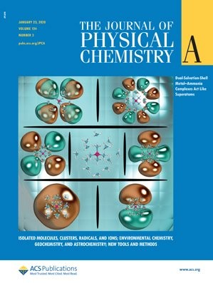 Journal of Physical Chemistry A: Volume 124, Issue 3