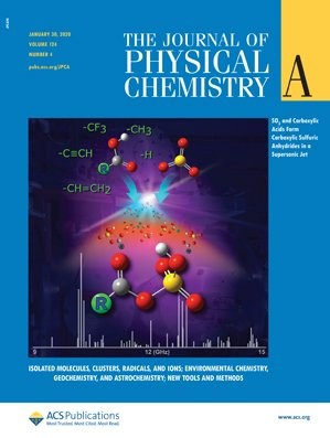 Journal of Physical Chemistry A: Volume 124, Issue 4