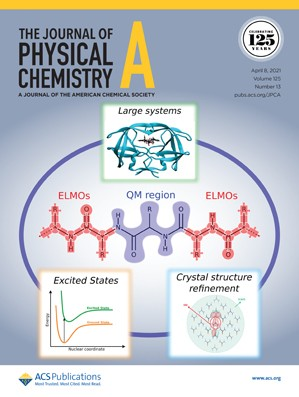 Journal of Physical Chemistry A: Volume 125, Issue 13