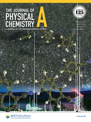 Journal of Physical Chemistry A: Volume 125, Issue 16