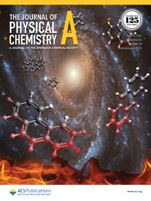 Journal of Physical Chemistry A: Volume 125, Issue 18