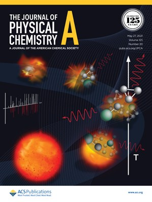 Journal of Physical Chemistry A: Volume 125, Issue 20