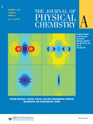 Journal of Physical Chemistry A: Volume 118, Issue 36