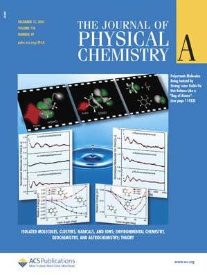 Journal of Physical Chemistry A: Volume 118, Issue 49