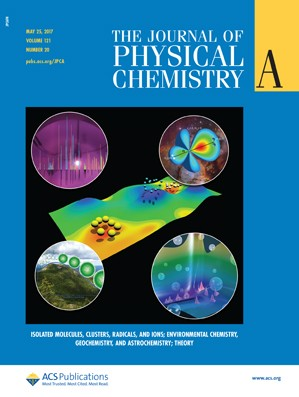 Journal of Physical Chemistry A: Volume 121, Issue 20