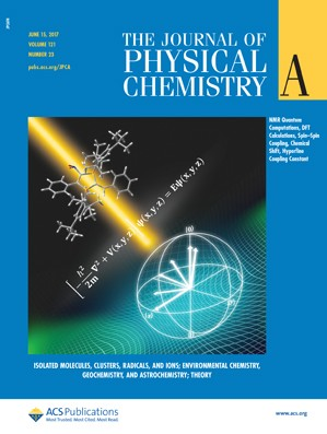 Journal of Physical Chemistry A: Volume 121, Issue 23