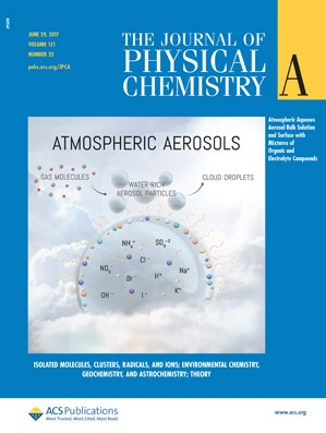 Journal of Physical Chemistry A: Volume 121, Issue 25