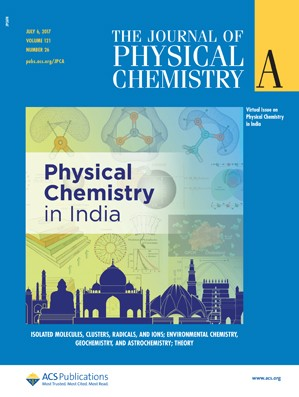 Journal of Physical Chemistry A: Volume 121, Issue 26