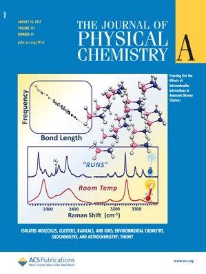 Journal of Physical Chemistry A: Volume 121, Issue 31
