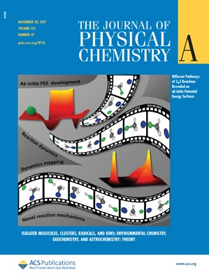 Journal of Physical Chemistry A: Volume 121, Issue 47