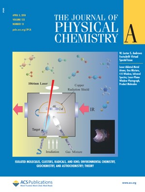 Journal of Physical Chemistry A: Volume 122, Issue 13