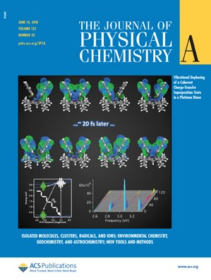 Journal of Physical Chemistry A: Volume 122, Issue 23
