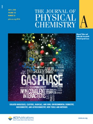 Journal of Physical Chemistry A: Volume 122, Issue 26