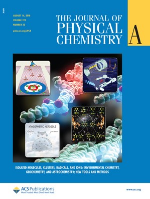 Journal of Physical Chemistry A: Volume 122, Issue 32