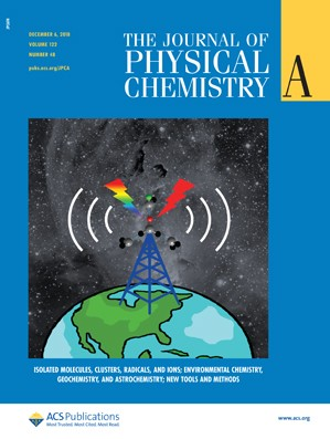 Journal of Physical Chemistry A: Volume 122, Issue 48