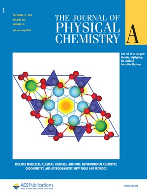 Journal of Physical Chemistry A: Volume 122, Issue 49