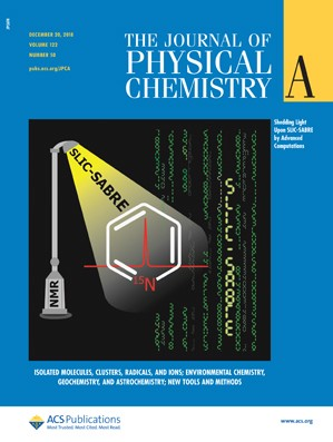 Journal of Physical Chemistry A: Volume 122, Issue 50