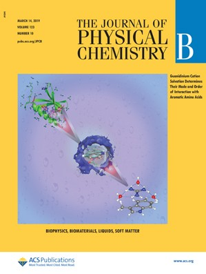 Journal of Physical Chemistry B: Volume 123, Issue 10