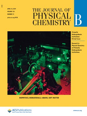 Journal of Physical Chemistry B: Volume 123, Issue 15