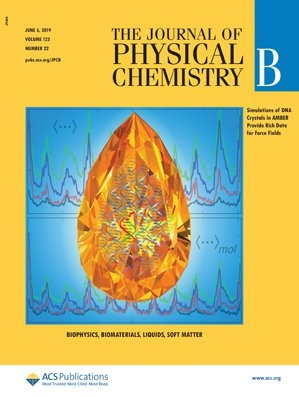Journal of Physical Chemistry B: Volume 123, Issue 22