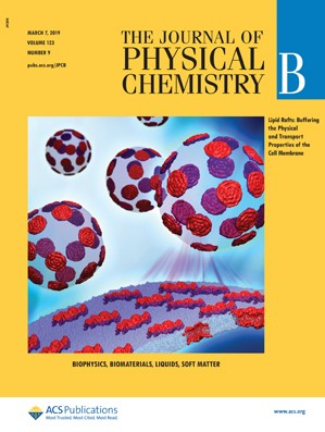 Journal of Physical Chemistry B: Volume 123, Issue 9