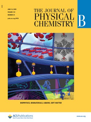Journal of Physical Chemistry B: Volume 124, Issue 24