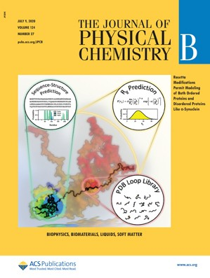 Journal of Physical Chemistry B: Volume 124, Issue 27