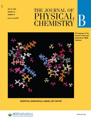 Journal of Physical Chemistry B: Volume 124, Issue 29