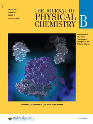 Journal of Physical Chemistry B: Volume 124, Issue 30