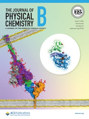 Journal of Physical Chemistry B: Volume 125, Issue 21